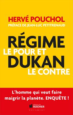 """Hervé Pouchol """"Régime Dukan. Le pour et le contre"""""""