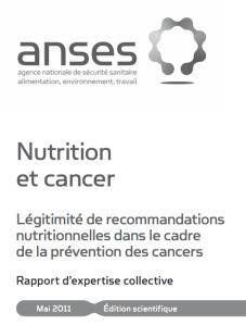 Nutrition et Cancer : rapport de l'Anses sur les recommandations