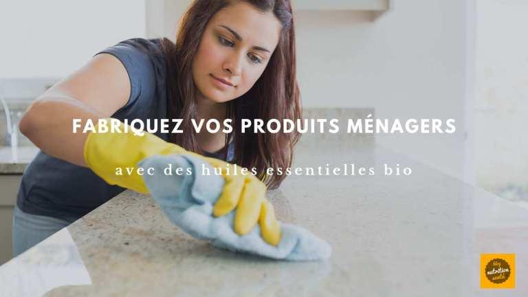 Fabriquez vos produits ménagers naturels